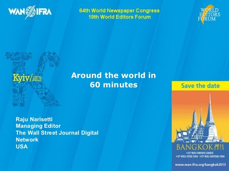 Around the World in 60 minutes - Raju Narisetti