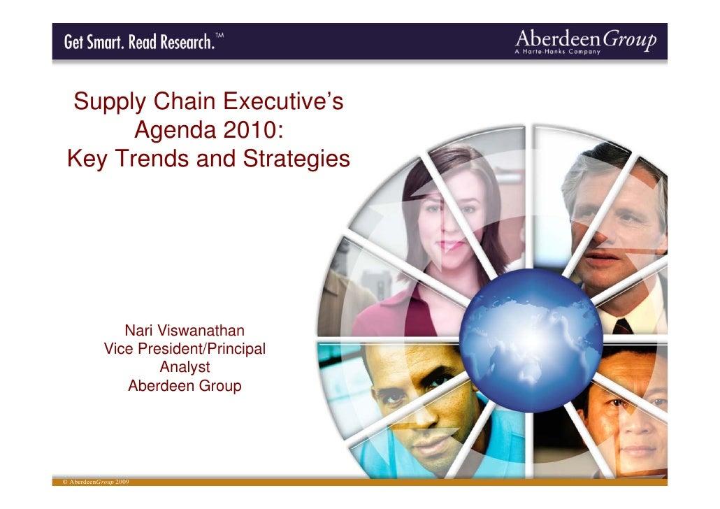 Supply Chain Executive's       Agenda 2010: Key Trends and Strategies               Nari Viswanathan            Vice Presi...