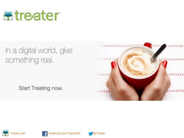 Treater.com facebook.com/TreaterHQ @Treater