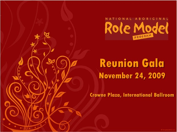 Reunion Gala    November 24, 2009  Crowne Plaza, International Ballroom
