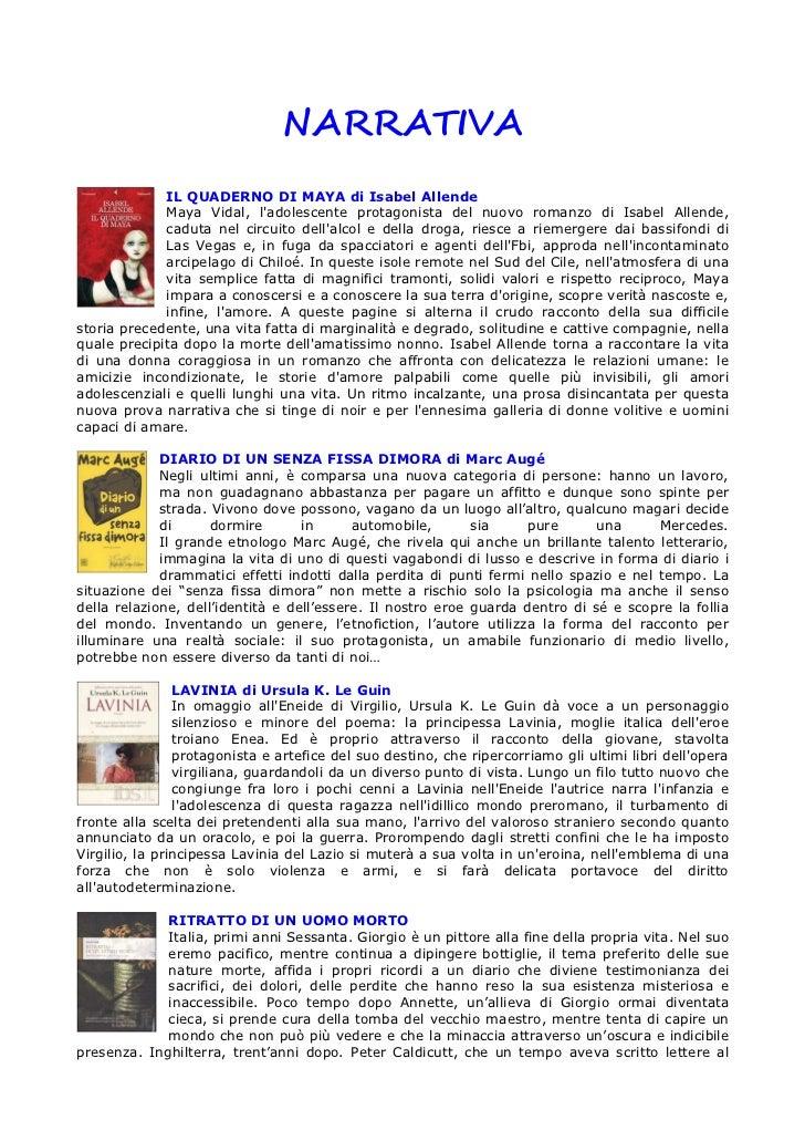 NARRATIVA             IL QUADERNO DI MAYA di Isabel Allende             Maya Vidal, ladolescente protagonista del nuovo ro...