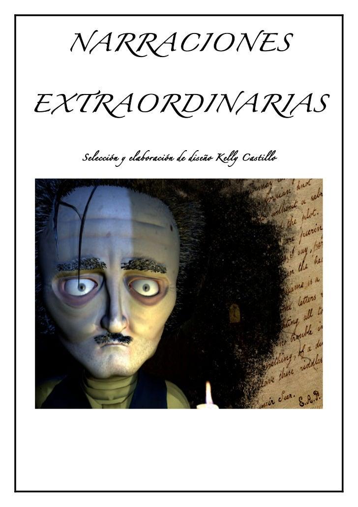 NARRACIONESEXTRAORDINARIAS  Selección y elaboración de diseño K elly C astillo