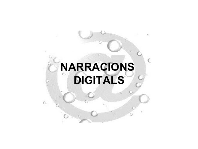 NARRACIONS  DIGITALS
