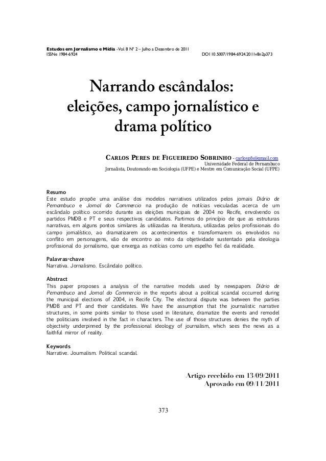 Estudos em Jornalismo e Mídia - Vol. 8 Nº 2 – Julho a Dezembro de 2011 ISSNe 1984-6924  DOI 10.5007/1984-6924.2011v8n2p373...