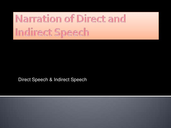 Narration Of Direct And Indirect Speech in Urdu