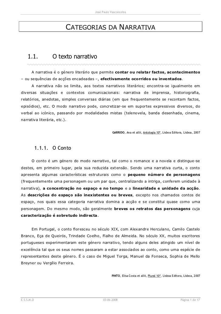 José Paulo Vasconcelos                          CATEGORIAS DA NARRATIVA    1.1.          O texto narrativo       A narrati...