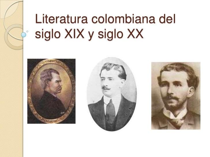 Literatura colombiana del siglo XIX y siglo XX<br />