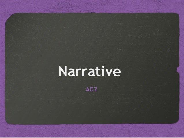 Narrative AO2