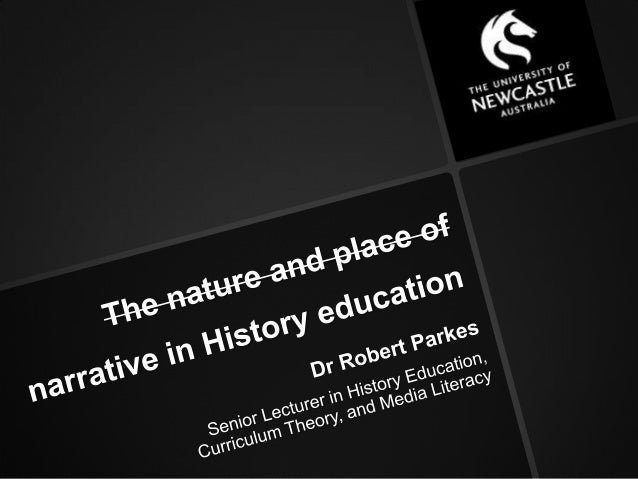 The nature and place of narrative in History education