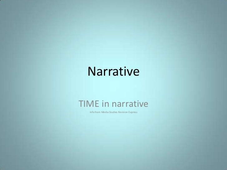 NarrativeTIME in narrative  Info from Media Studies Revision Express