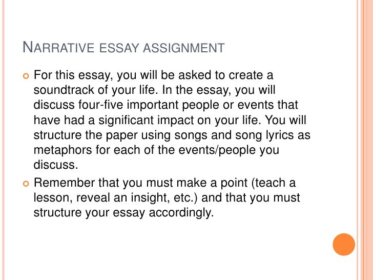 ARRATIVE ESSAY The Narrative Essay
