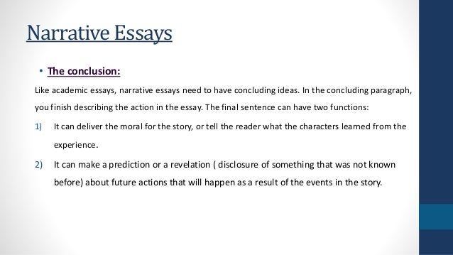 narrative essay conclusion example The first important thing to remember about a narrative essay is  the author should come to an important conclusion about  the sample essay.