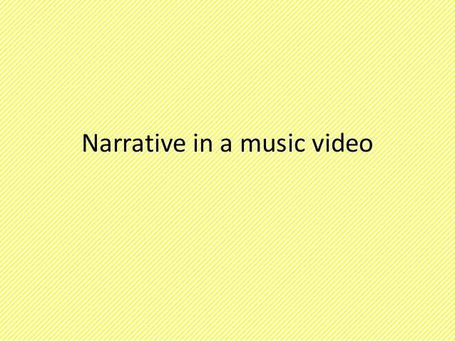 Narrative in a music video
