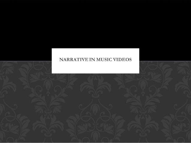 Narrative in music videos