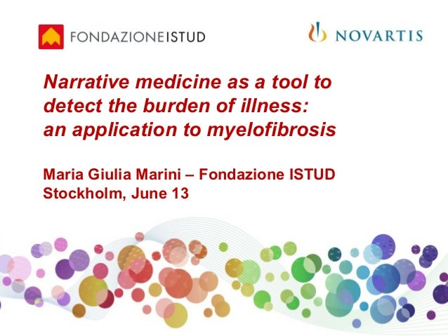 Narrative medicine as a tool to detect the burden of illness