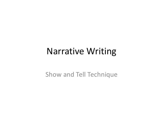 Narrative WritingShow and Tell Technique