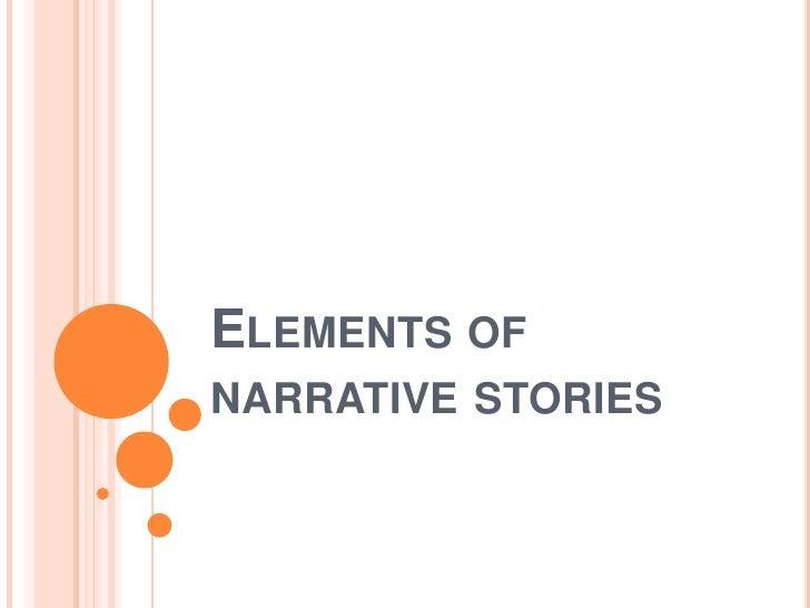 Elements of narrative stories<br />