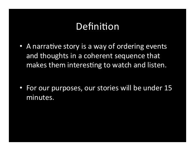 What is a narrative story?