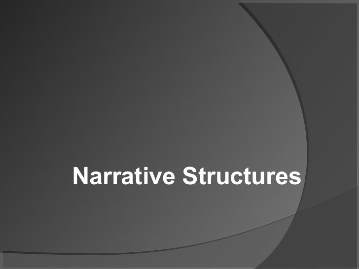 Narrative Structures