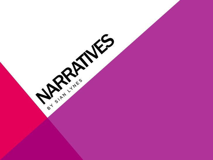 Narrative Theories and Examples