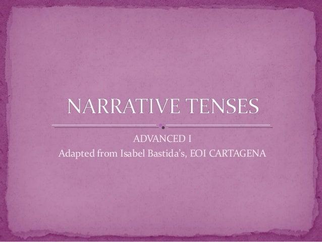 Narrative tenses ana blog