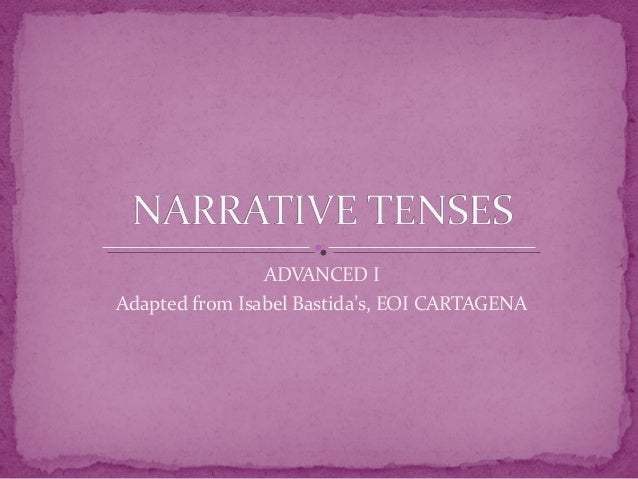 Narrative tenses ana blog