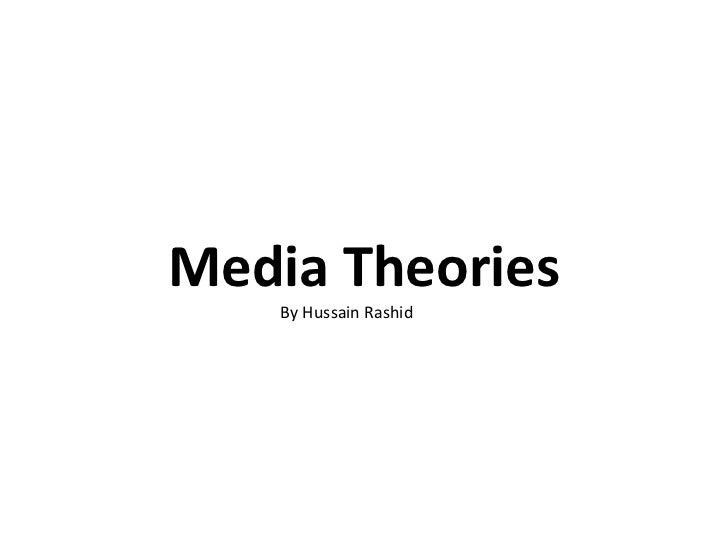 Media Theories By Hussain Rashid