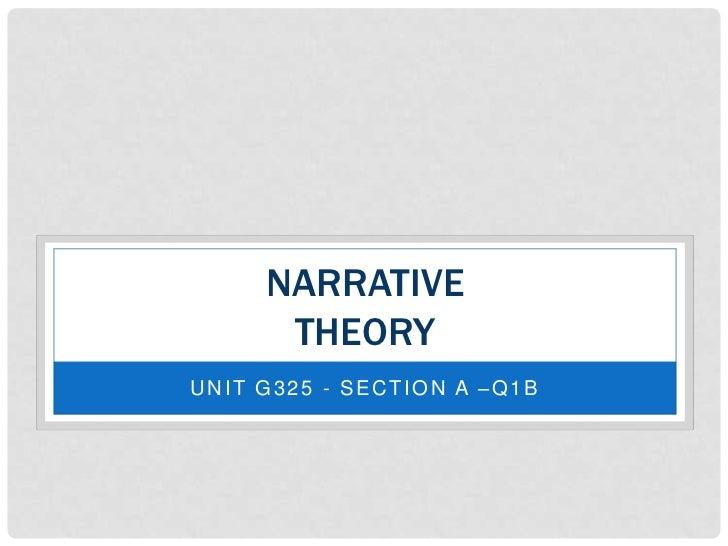 NARRATIVE      THEORYUNIT G325 - SECTION A –Q1B