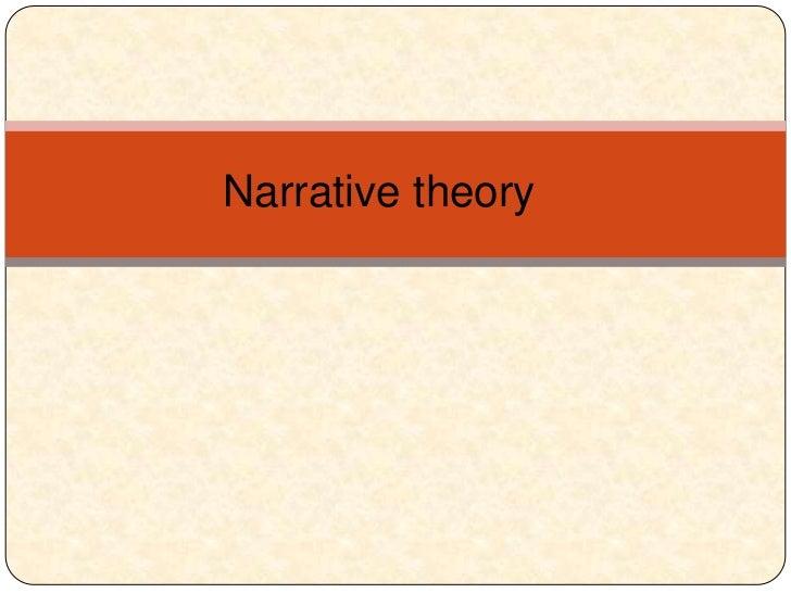 Narrative theory <br />
