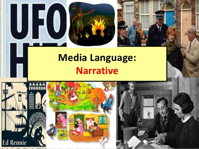 Media Language:  Narrative