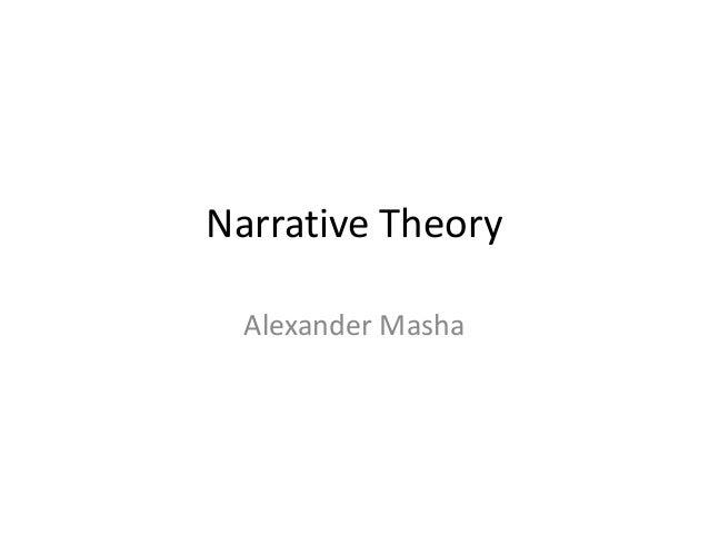 Narrative Theory Alexander Masha