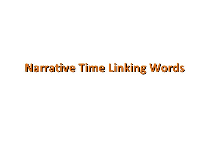 Narrative Time Linking Words