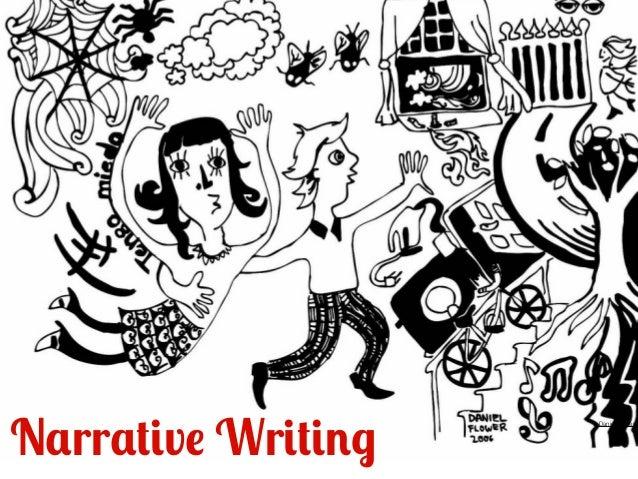 Narrative Writing  Daniel Flower