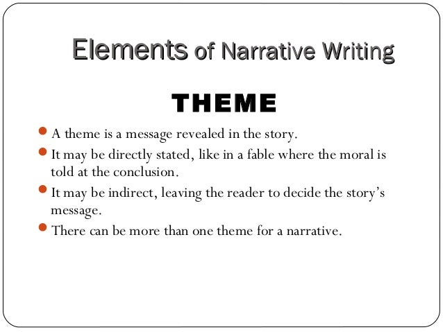 themes and narrative elements in a Start studying literary elements (character, conflict, setting, & theme) learn vocabulary, terms, and more with flashcards, games, and other study tools.