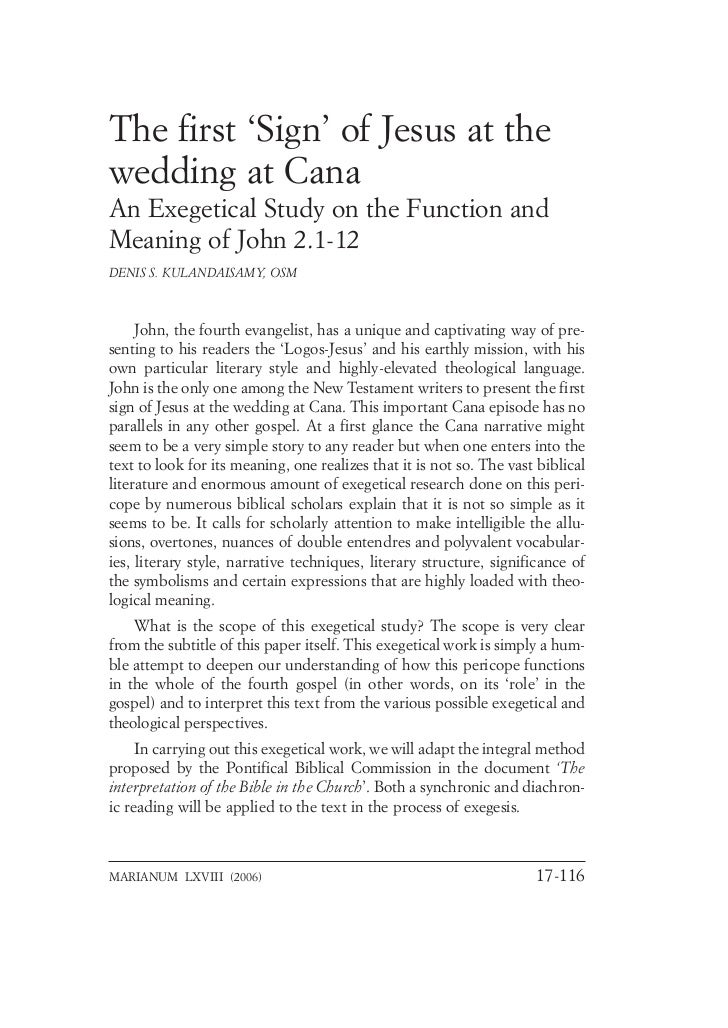 The first 'Sign' of Jesus at thewedding at CanaAn Exegetical Study on the Function andMeaning of John 2.1-12DENIS S. KULAN...