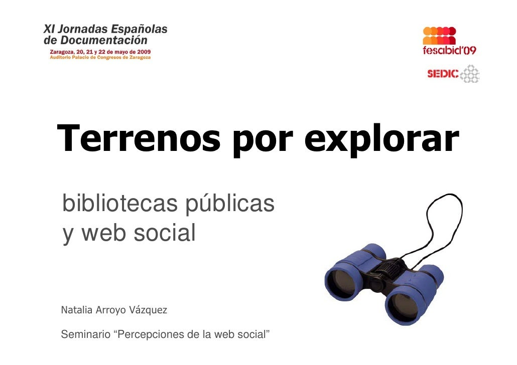Terrenos por explorar bibliotecas públicas y web social      b    i l  Natalia A N t li Arroyo Vázquez               Vá  S...