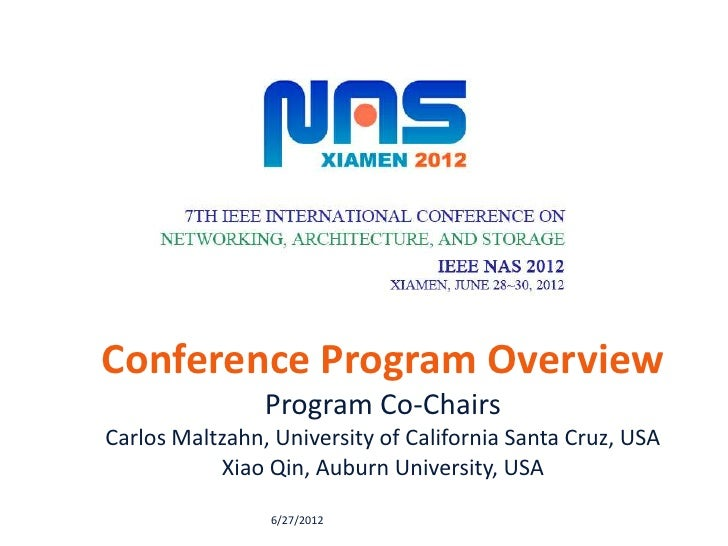 Conference Program Overview                Program Co-ChairsCarlos Maltzahn, University of California Santa Cruz, USA     ...