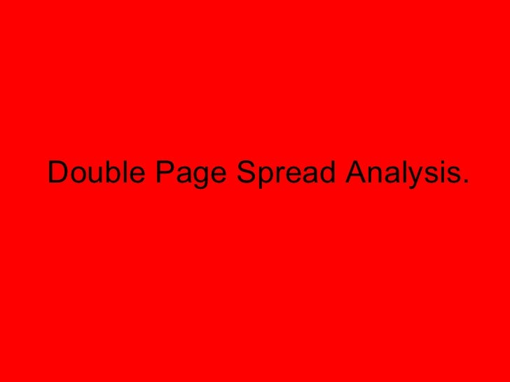 Double Page Spread Analysis.