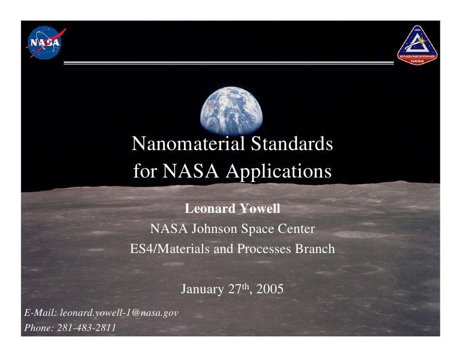 Nanomaterial Standards                        for NASA Applications                               Leonard Yowell          ...