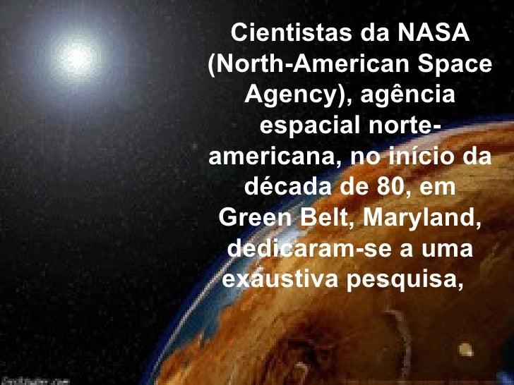 Cientistas da NASA (North-American Space Agency), agência espacial norte-americana, no início da década de 80, em Green Be...