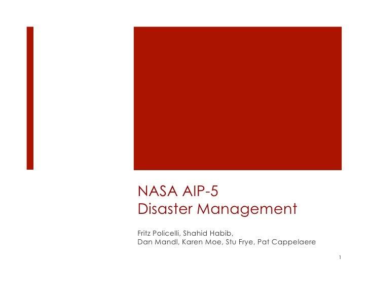 NASA AIP-5Disaster ManagementFritz Policelli, Shahid Habib,Dan Mandl, Karen Moe, Stu Frye, Pat Cappelaere                 ...