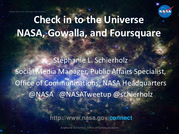 Check in to the Universe: NASA and Location Based Services Foursquare and Gowalla