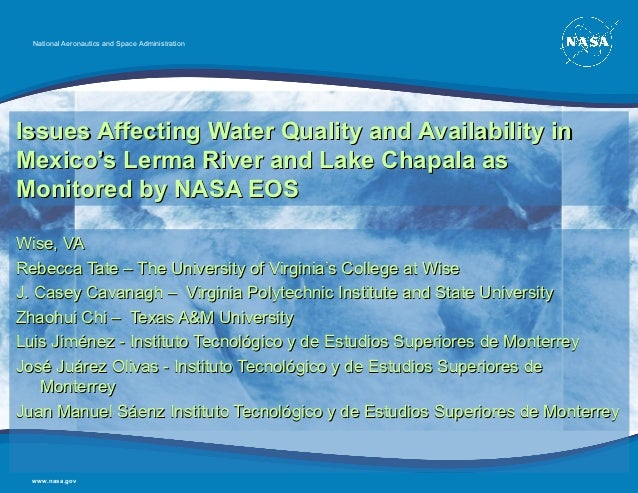 National Aeronautics and Space AdministrationIssues Affecting Water Quality and Availability inMexico's Lerma River and La...