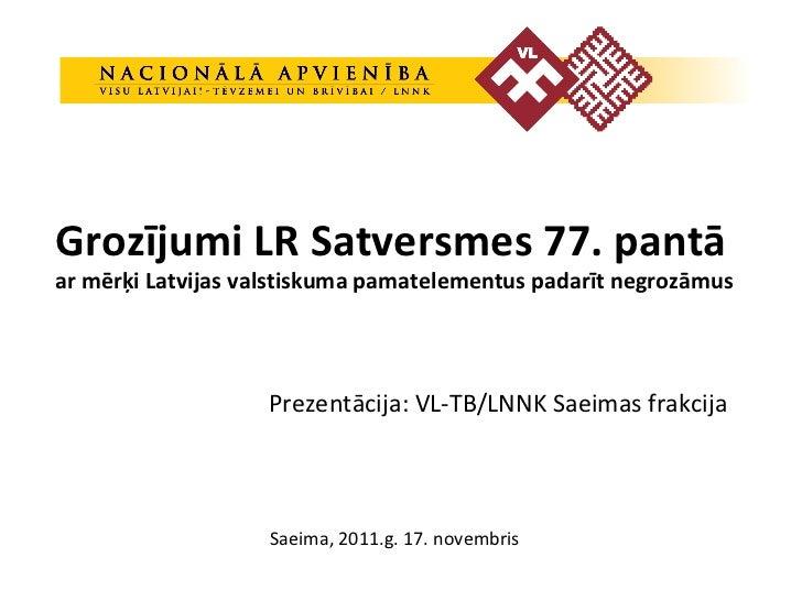 Grozijumi Satversmes 77. panta