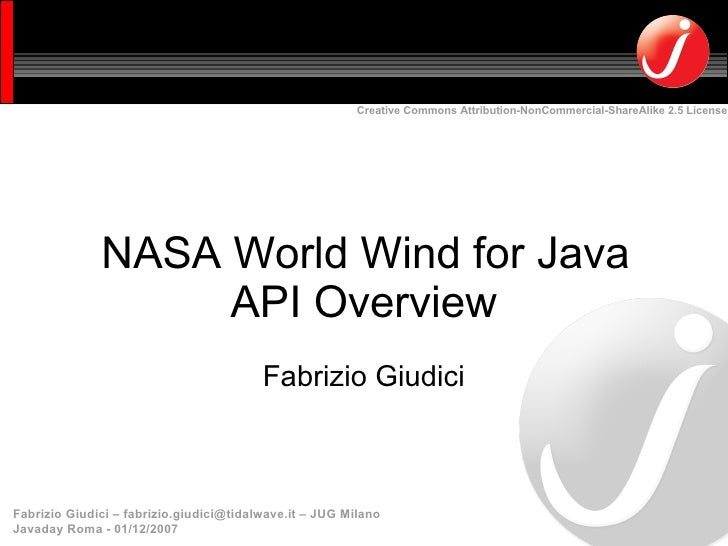 Creative Commons Attribution-NonCommercial-ShareAlike 2.5 License                   NASA World Wind for Java              ...