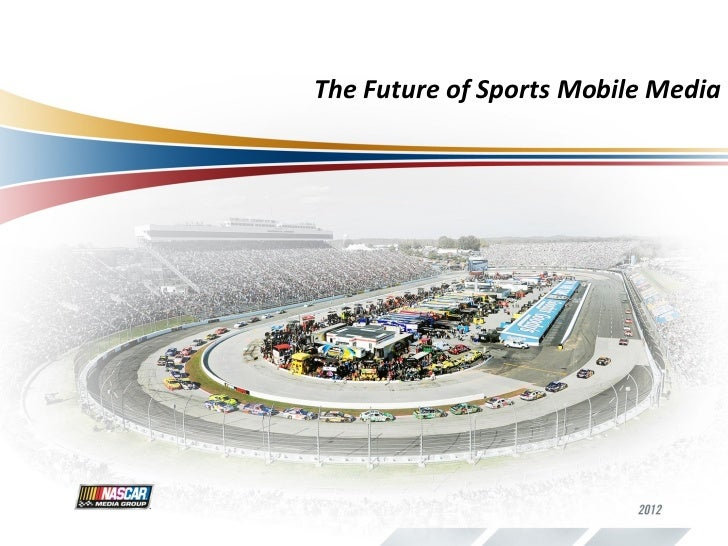 The Future of Sports Mobile Media