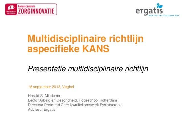 Multidisciplinaire richtlijn aspecifieke KANS