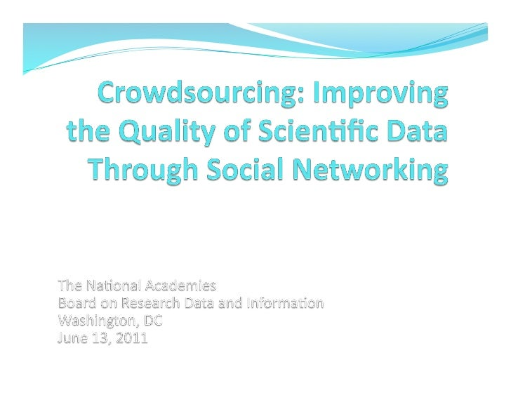 National Academy of Sciences - Improving the quality of scientific research through crowdsourcing