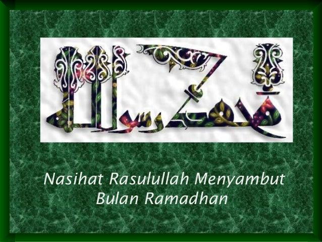 Nasehat rasulullah menyambut bulan ramadhan