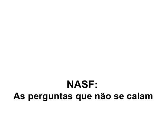 NASF: As perguntas que não se calam
